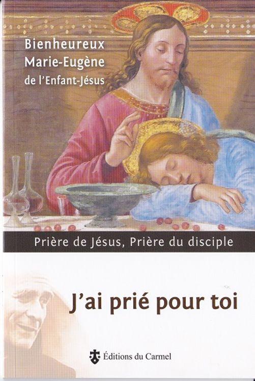 J´ai prié pour toi