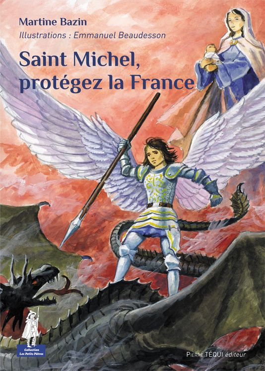 Saint Michel, protégez la France