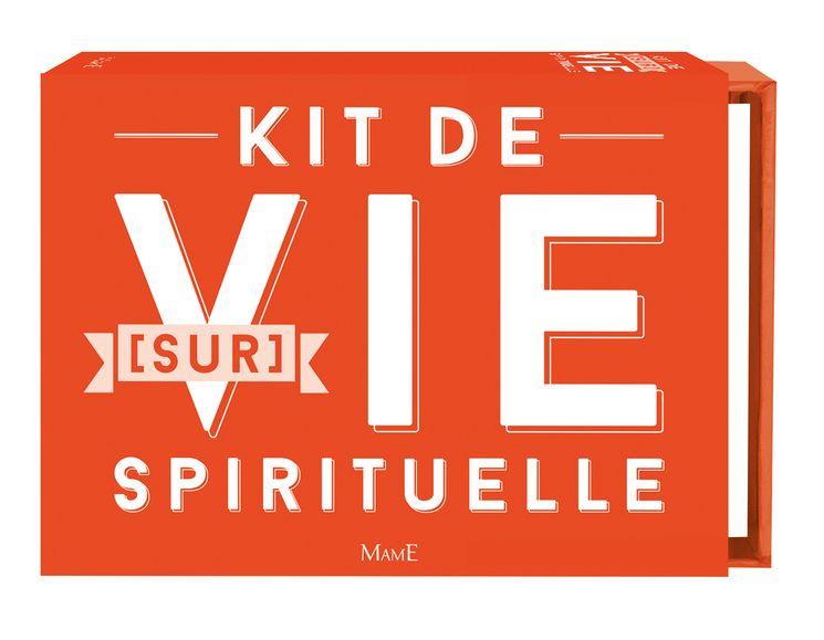 Kit de (sur)vie spirituelle