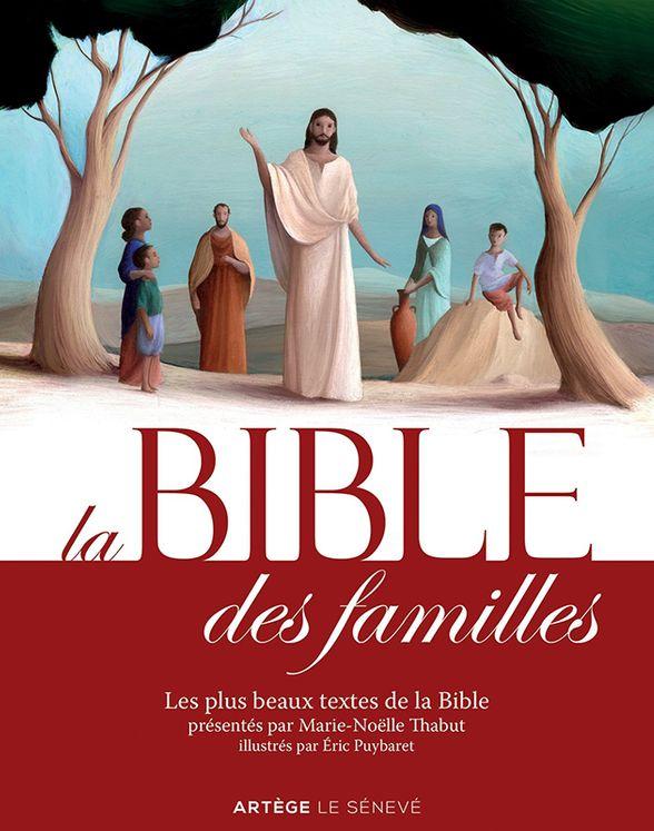 La Bible des familles - Nouvelle édition