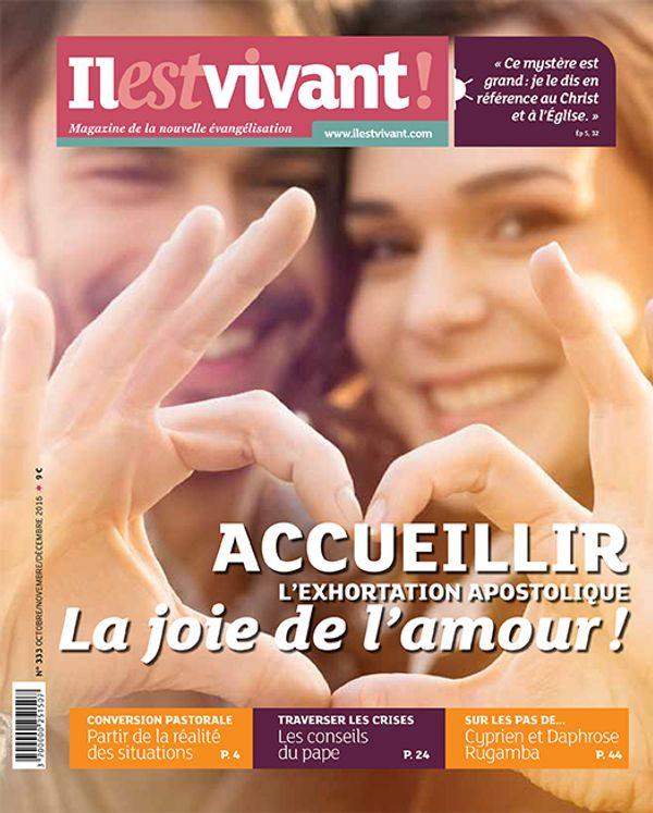 Pack de 50 ex N°333 -  Il est Vivant Octobre/Novembre/Décembre 2016 - AccueillirLa joie de l´Amour