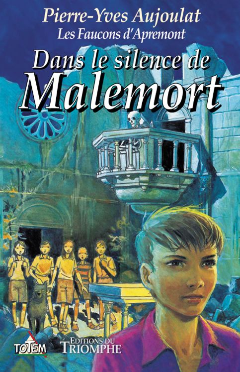 Dans le silence de Malemort - Les Faucons d´Apremont Tome 4