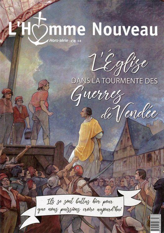 Hors série n° 28 - L´Eglise dans la tourmente des Guerres de Vendée