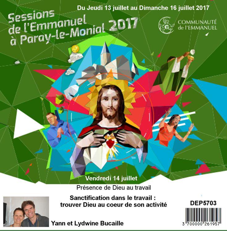 Sanctification dans le travail : Trouver Dieu au coeur de son activité  Session du 13 au 16 juillet 2017
