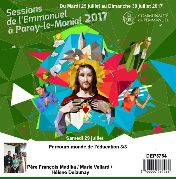 Parcours monde de l´éducation 3/3  Session du 25 au 30 juillet 2017