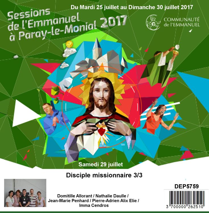 Disciple missionnaire 3/3 Session du 25 au 30 juillet 2017