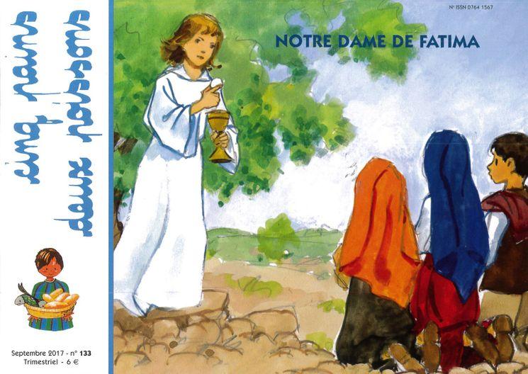 Cinq pains deux poissons 133 - Notre Dame de Fatima