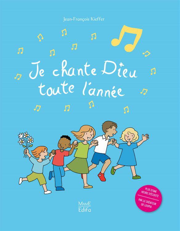 Je chante Dieu toute l´année (+CD) - Nouvelle édition