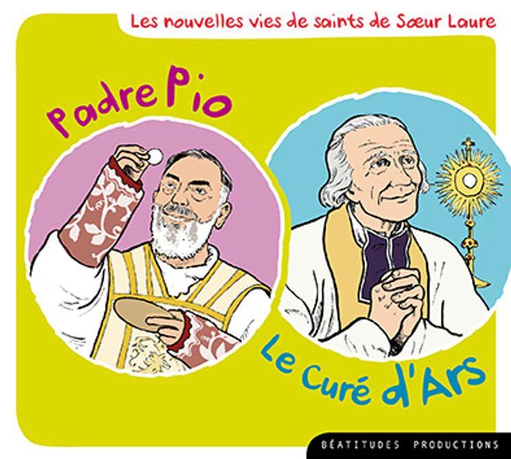 CD  Padre Pio - Le curé d´Ars - Les nouvelles vies de saints de Soeur Laure