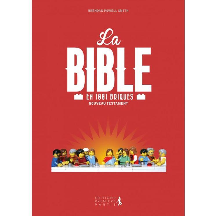 La Bible en 1001 briques - Nouveau testament (nouvelle edition)