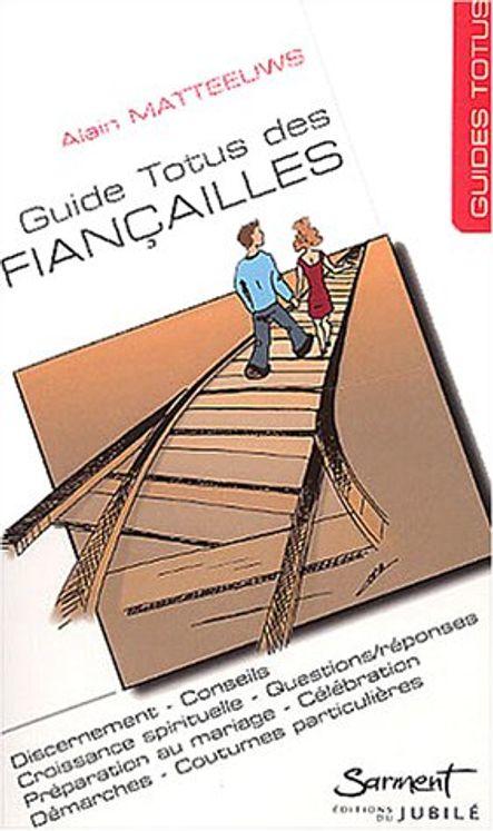 Guide Totus - Des fiançailles