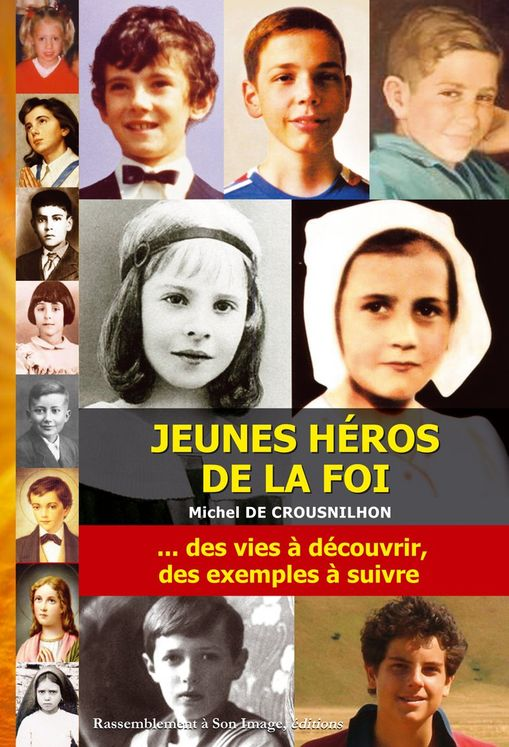 Jeunes héros de la foi Tome 1