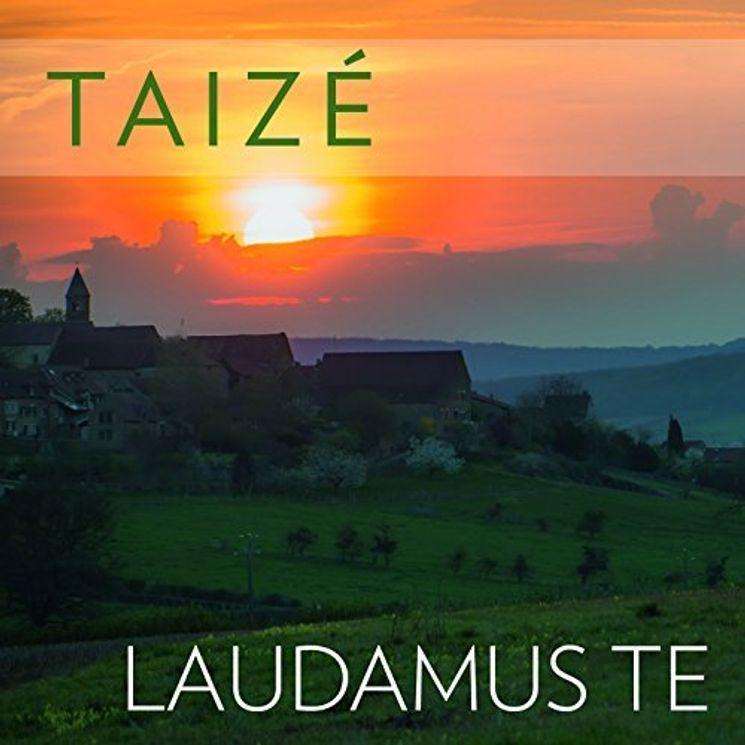 CD Laudamus Te Taizé