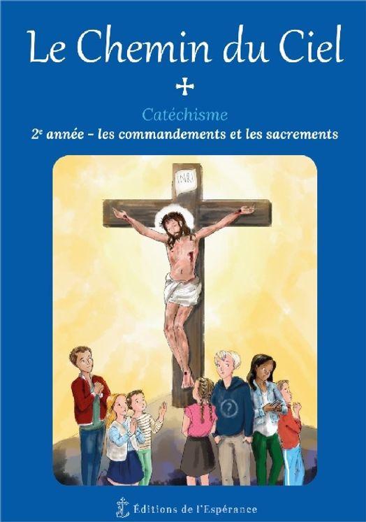 Le Chemin du Ciel - Catéchisme 2ème année