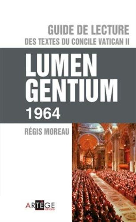Guide de lecture des textes du concile Vatican II Lumen Gentium