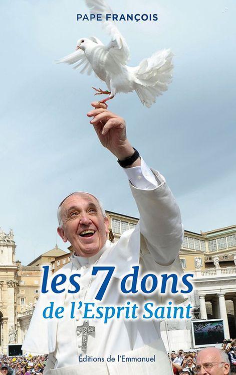 Les 7 dons de l´Esprit Saint - Pape François