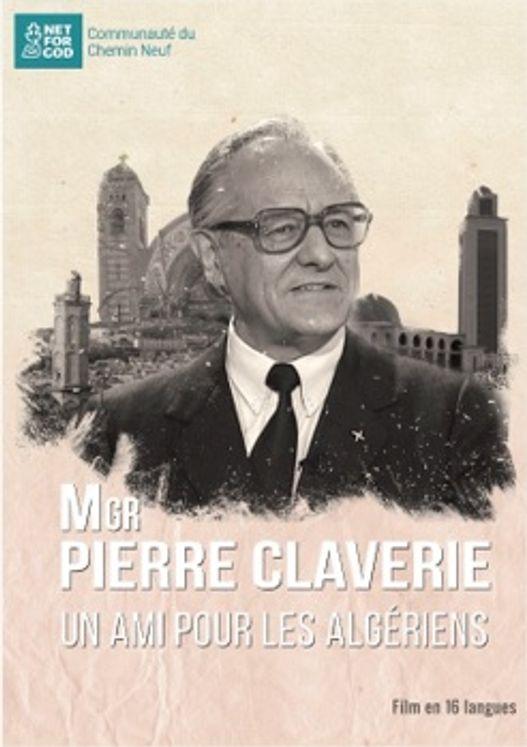 Mgr Pierre Claverie, un ami pour les algériens - DVD