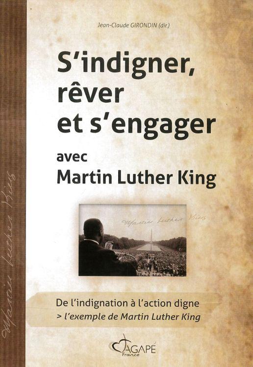 S´indigner, rêver et s´engager avec Martin Luther King