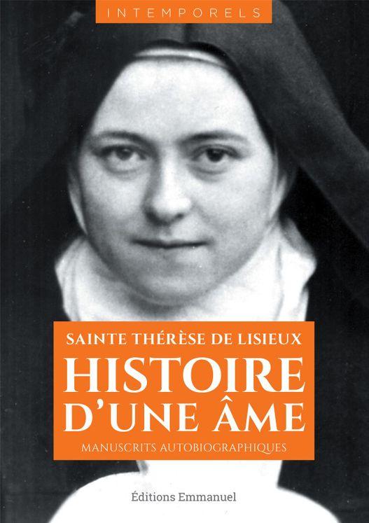 Histoire d'une âme, manuscrits autobiographiques