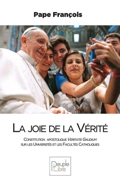 La joie de la Vérité, Constitution  apostolique Veritatis Gaudium - Les professeurs et les étudiants invités à une véritable révolution culturelle