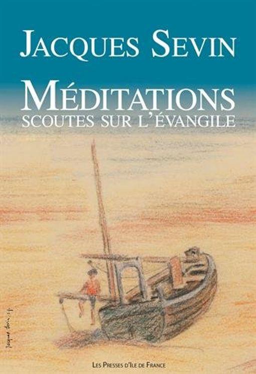 Méditations scoutes sur l´Evangile (refonte)