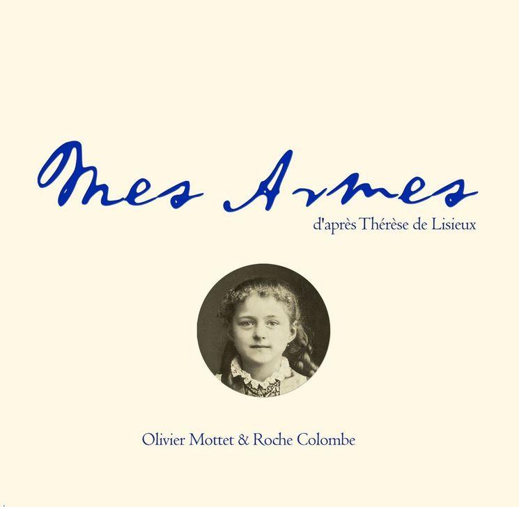 Mes Armes d´après Thérèse de Lisieux - CD