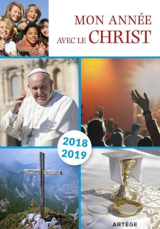 Mon année avec le Christ 2018-2019 - Pour les 11-14 ans