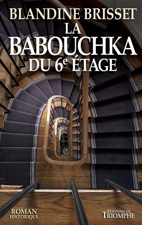 La Babouchka du 6ème étage