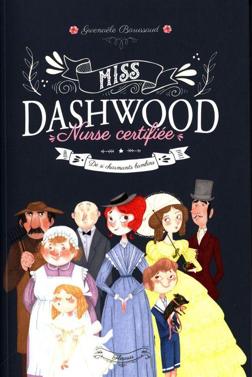 Miss Dashwood Tome 1 - De si charmants bambins