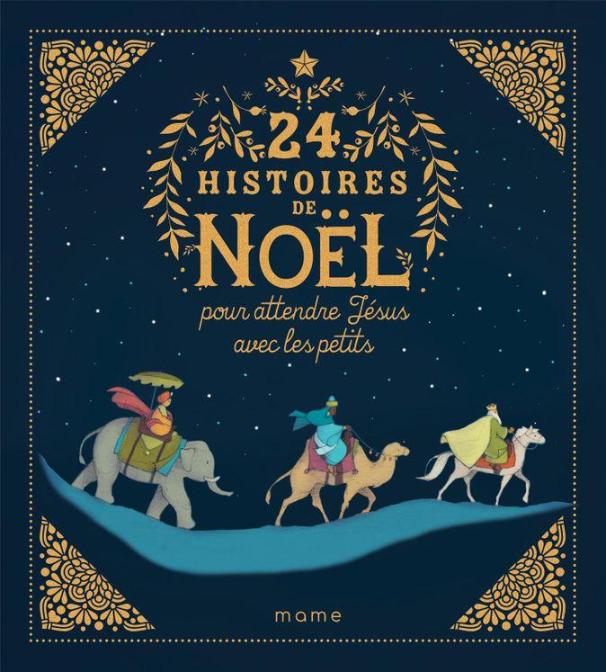 24 histoires de Noël pour attendre Jésus avec les petits - Nouvelle édition