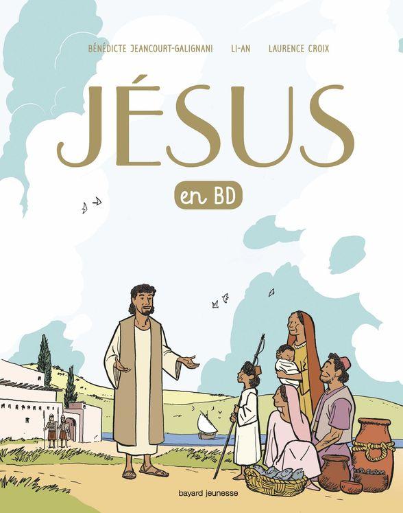 Jesus en BD, le recit d´une bonne nouvelle - un Evangile pour les enfants