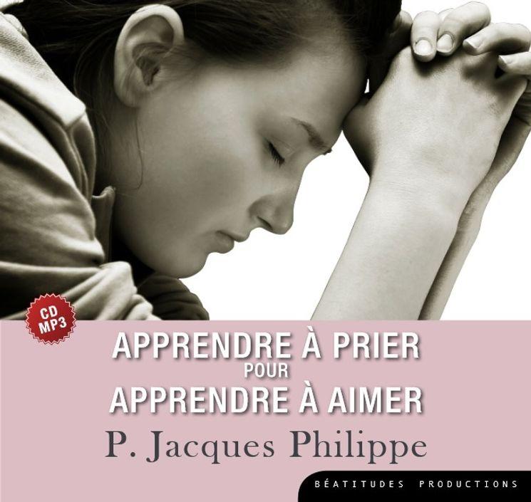 Apprendre à prier pour apprendre à aimer – CD MP3