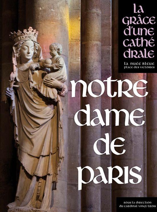 La grâce d´une cathédrale - Notre-Dame de Paris