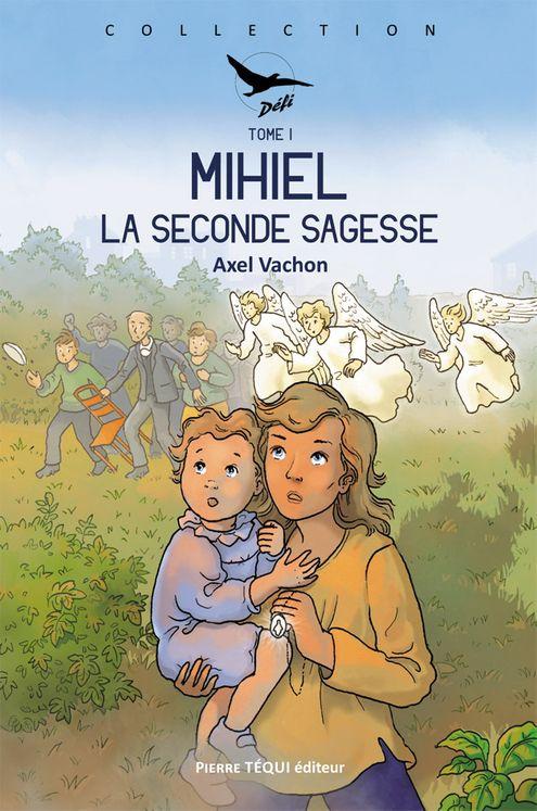 Mihiel - Tome 1