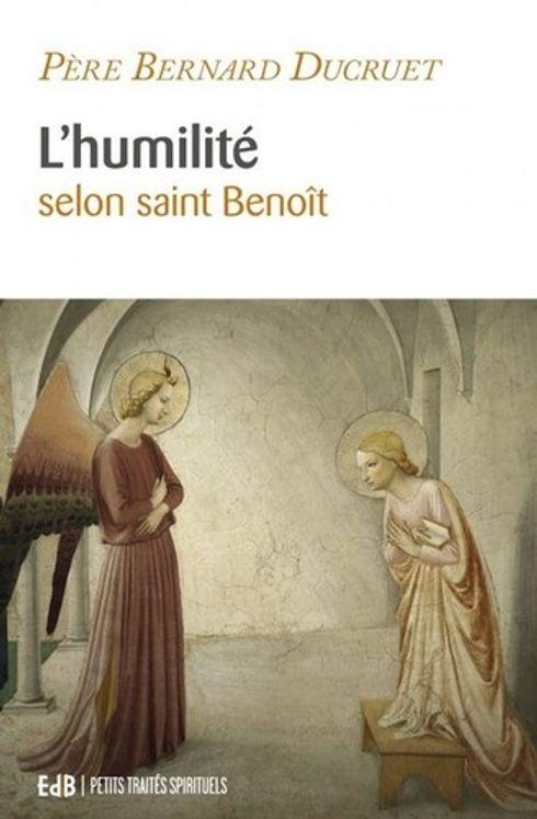 L´humilite selon saint benoit - nvlle edition