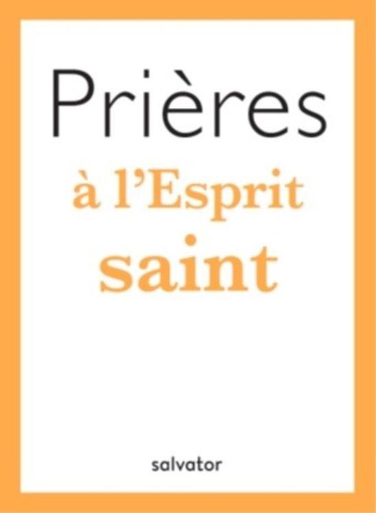 Prières à l'Esprit Saint - Poche