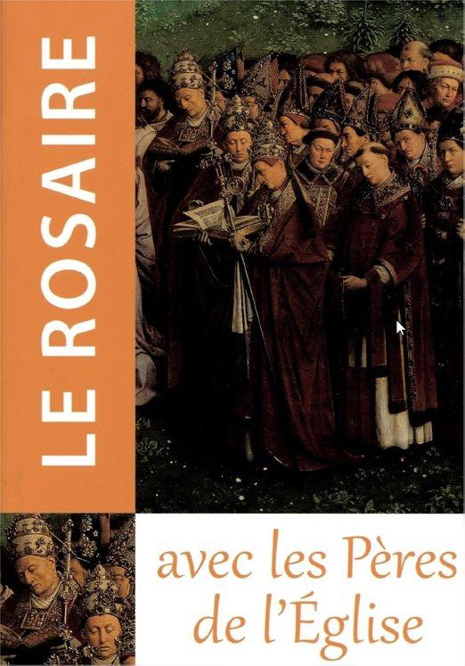 Le Rosaire avec les Pères de l'Eglise