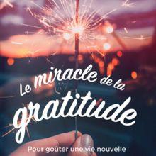 Parcours Le miracle de la gratitude
