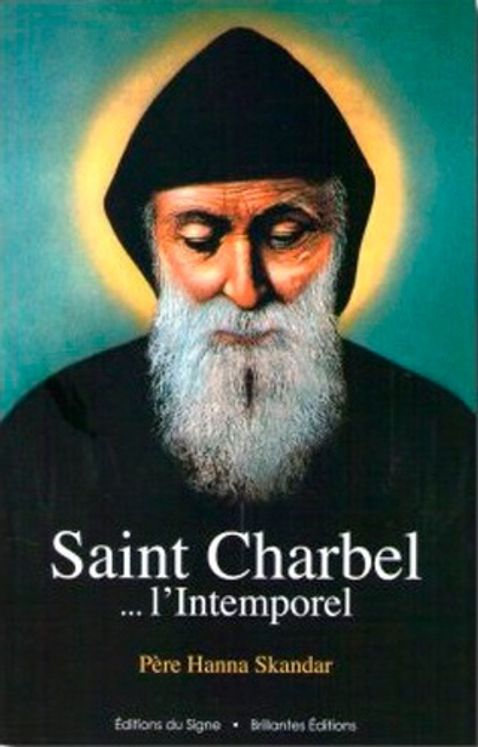 Saint Charbel - L'intemporel