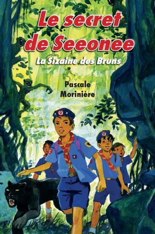 Le secret de Seeonee - La sizaine des bruns - Tome 3