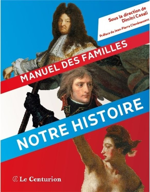Notre histoire - Ce que nos enfants devraient apprendre à l´école