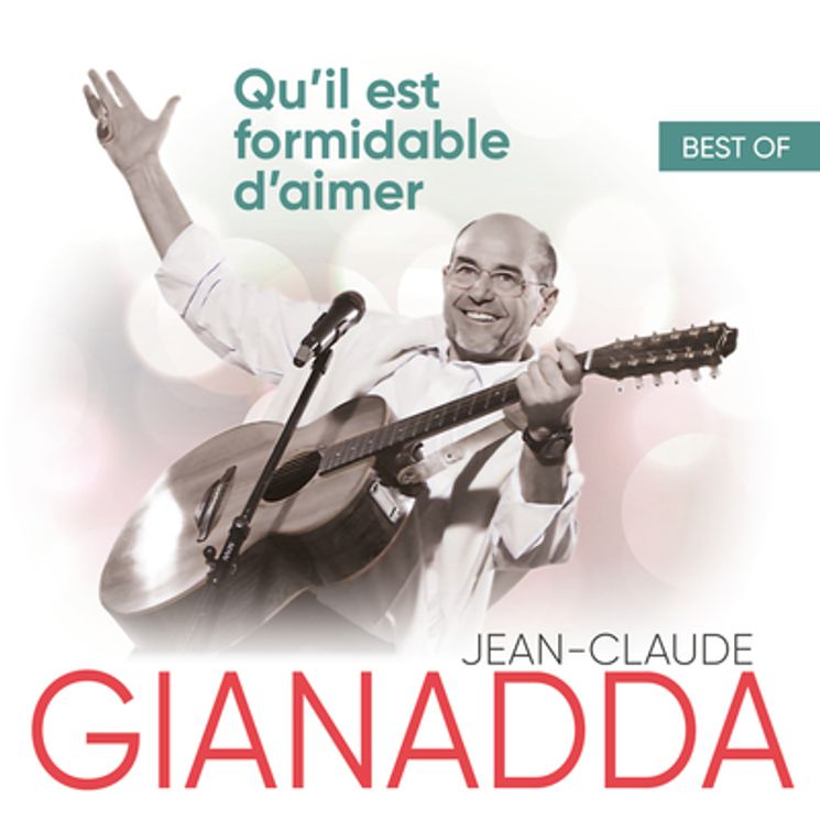 Best of Jean-Claude Gianadda • Qu'il est formidable d'aimer - Double CD