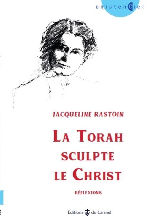 La Torah sculpte le Christ
