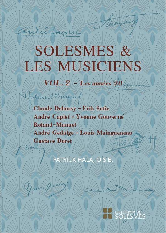 Solesmes et les musiciens Vol. 2. Les années 20