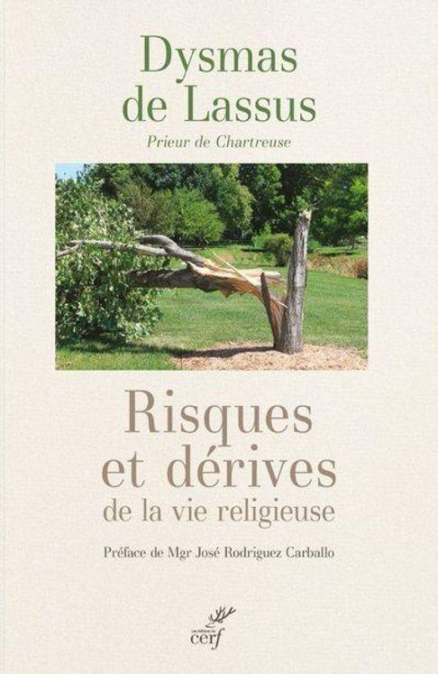 Risques et derives de la vie religieuse