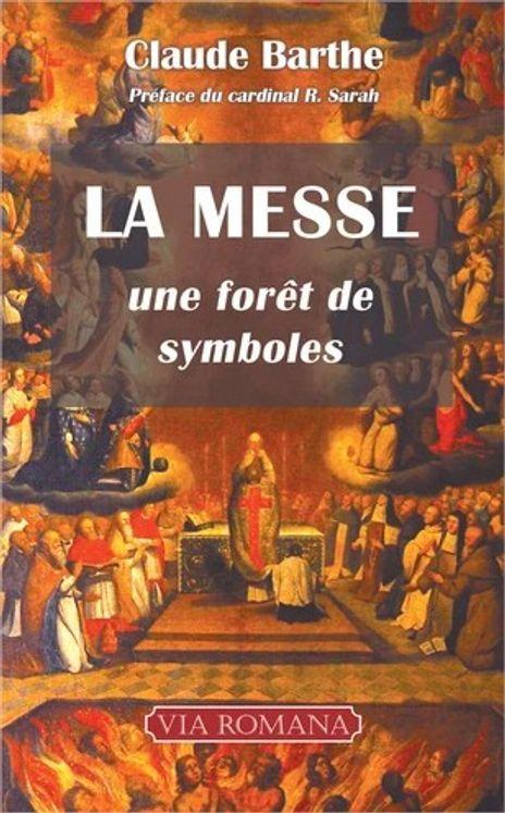 La messe : une forêt de symboles (poche)