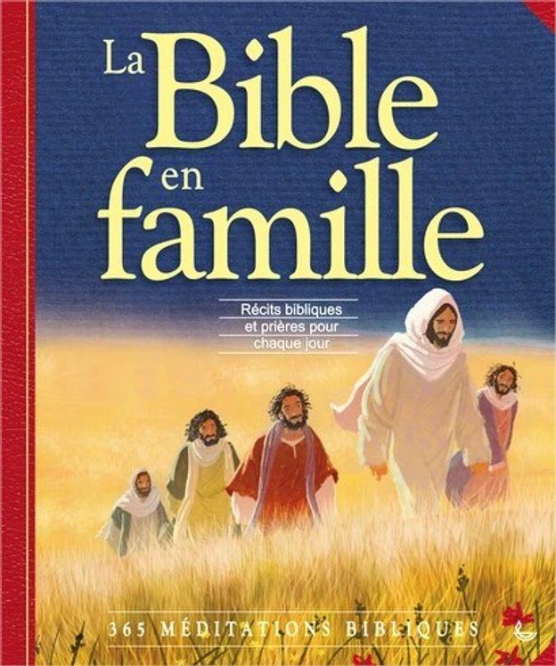 La Bible en famille - 365 Méditations bibliques