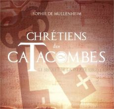 Collection Chrétiens de Catacombes