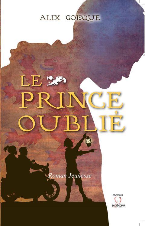 Insurrection pour la couronne - Le Prince oublié - Tome 1