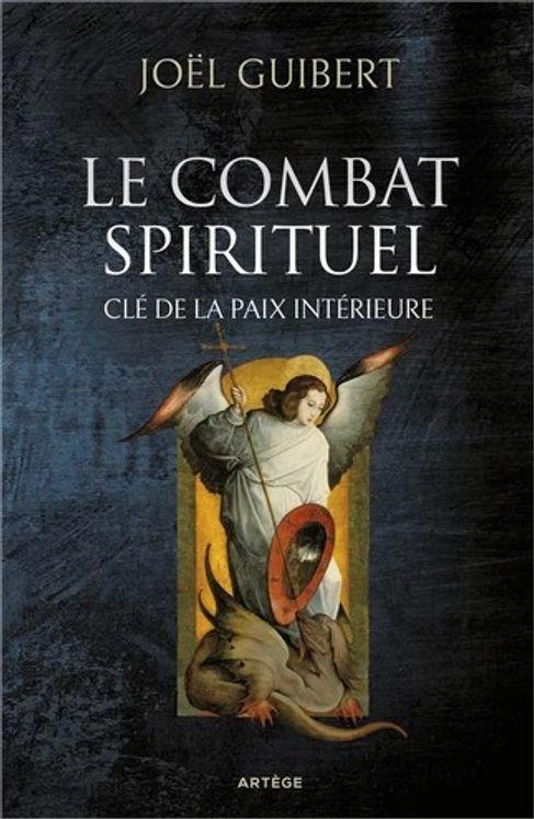 Le combat spirituel, clé de la paix interieure